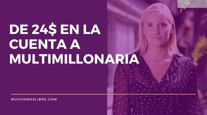 Cómo Gretta Van Riel pasó de tener 24$ en su cuenta a ser multimillonaria