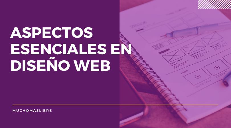 aspetos esenciales en el diseño de tu web