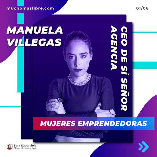 Mujer emprndedora Manuela Villegas historia de éxito